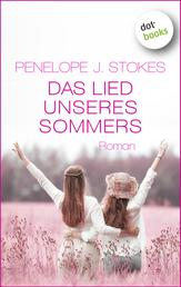 Das Lied unseres Sommers - Roman