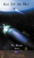 Pia Biundo: Alle Zeit der Welt ★★★★