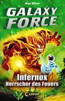 Max Silver: Galaxy Force 2 - Infernox, Herrscher des Feuers ★★★★★