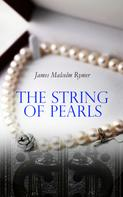 James Malcolm Rymer: The String of Pearls