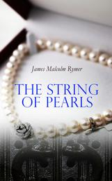 The String of Pearls - Tale of Sweeney Todd, the Demon Barber of Fleet Street (Horror Classic)