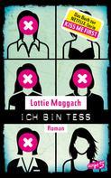 Lottie Moggach: Ich bin Tess (Buchvorlage zur Netflix-Serie Kiss Me First) ★★★★