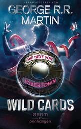 Wild Cards - Die Hexe von Jokertown - Roman