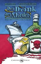 Der Drink des Mörders - Kriminalroman