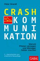 Peter Brandl: Crash-Kommunikation