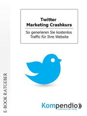 Twitter. Marketing Crashkurs
