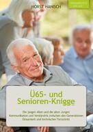 Horst Hanisch: Ü65- und Senioren-Knigge 2100