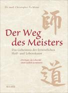 Christopher Po Minar: Der Weg des Meisters ★★★★