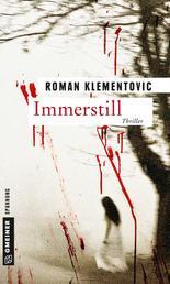 Immerstill - Thriller