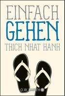 Thich Nhat Hanh: Einfach gehen ★★★★