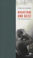 Frans Kellendonk: Buchstabe und Geist