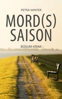 Petra Winter: Mordssaison: Büsum-Krimi ★★★★