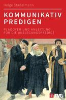 Helge Stadelmann: Kommunikativ predigen