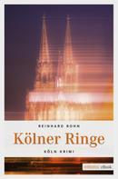 Reinhard Rohn: Kölner Ringe ★★★★