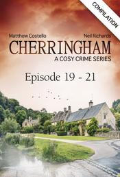 Cherringham - Episode 19 - 21 - A Cosy Crime Series Compilation