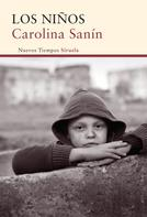 Carolina Sanín: Los niños
