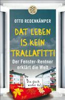 Otto Redenkämper: »Dat Leben is kein Trallafitti« ★★★