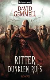 Ritter dunklen Rufs - Roman