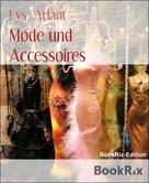 Lys Ariant: Mode und Accessoires ★★
