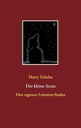 Der kleine Scout - Den eigenen Leitstern finden