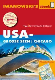 USA-Große Seen / Chicago - Reiseführer von Iwanowski - Individualreiseführer mit vielen Detail-Karten und Karten-Download