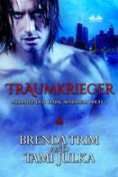 Brenda Trim: Traumkrieger