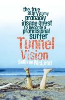 Sullivan McLeod: Tunnel Vision
