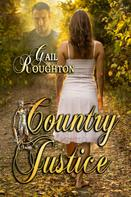 Gail Roughton: Country Justice