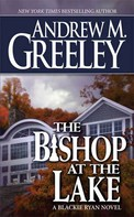 Andrew M. Greeley: The Bishop at the Lake ★★★★