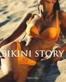 Patrik Alac: Bikini Story