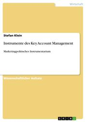 Instrumente des Key Account Management - Marketingpolitisches Instrumentarium