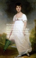 Arthur Austen-Leigh: Jane Austen, Her Life and Letters - A Family Record