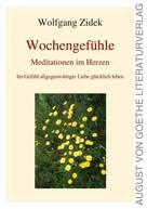 Wolfgang Zidek: Wochengefühle
