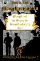 Jens K. Carl: Morgel und der Schatz im Komstkochsteich