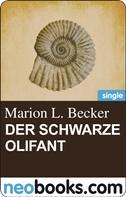 Marion L. Becker: Der schwarze Olifant ★★★★★