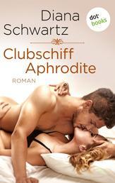 Clubschiff Aphrodite - Roman
