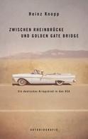 Heinz Knopp: Zwischen Rheinbrücke und Golden Gate Bridge