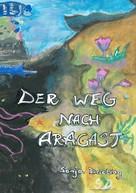 Sonja Drieling: Der Weg nach Aragast