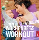 Juliana Afram: Vom Wochenbett zum Workout ★★★