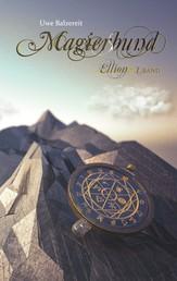Magierbund - Die Welt von Arida Band I Ellion