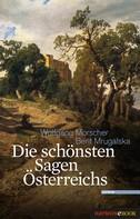 Wolfgang Morscher: Die schönsten Sagen Österreichs ★★★