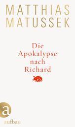 Die Apokalypse nach Richard - Eine festliche Geschichte