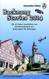 Backnang Stories 2014 - Die 20 besten Geschichten des Wettbewerbes