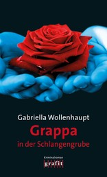 Grappa in der Schlangengrube - Maria Grappas 28. Fall