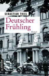 Deutscher Frühling - Roman