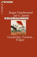 Jürgen Osterhammel: Kolonialismus ★★★★