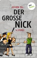 Jochen Till: Der große Nick ★★★★
