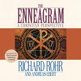 The Enneagram - A Christian Perspective (Unabridged)
