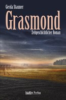 Gerda Stauner: Grasmond ★★