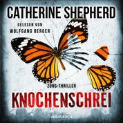 Knochenschrei - Zons-Thriller, Band 8 (Ungekürzt)